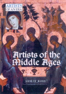 Artists of the Middle Ages, Hardback Book
