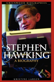 Stephen Hawking : A Biography, Hardback Book