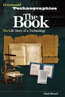 The Book : The Life Story of a Technology, Hardback Book