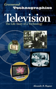 Television : The Life Story of a Technology, Hardback Book