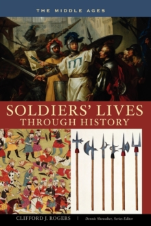 Soldiers' Lives through History - The Middle Ages, Hardback Book