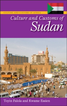 Culture and Customs of Sudan, Hardback Book