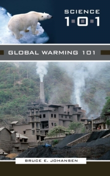 Global Warming 101, Hardback Book