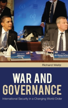 War and Governance : International Security in a Changing World Order, Hardback Book