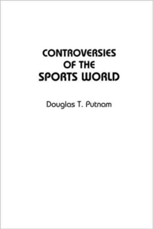 Controversies of the Sports World, Paperback / softback Book