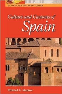 Culture and Customs of Spain, Paperback / softback Book