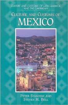 Culture and Customs of Mexico, Paperback / softback Book