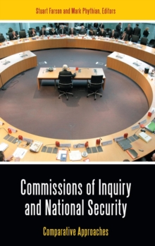 Commissions of Inquiry and National Security : Comparative Approaches, Hardback Book