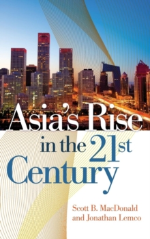 Asia's Rise in the 21st Century, Hardback Book