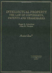 Intellectual Property : The Law of Copyrights, Patents and Trademarks, Hardback Book