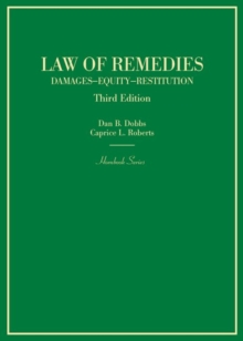 Law of Remedies, Damages, Equity, Restitution, Hardback Book