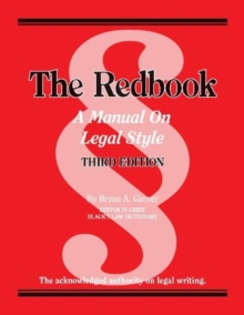 The Redbook : A Manual on Legal Style, 3D, Spiral bound Book