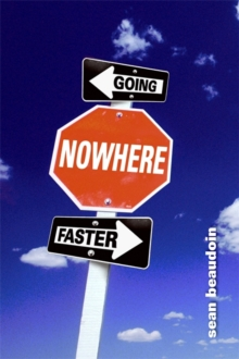 Going Nowhere Faster, Paperback / softback Book