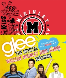 Glee: The Official William McKinley High School Yearbook, Hardback Book
