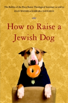 How to Raise a Jewish Dog, Paperback Book