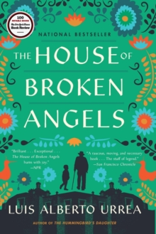 The House of Broken Angels, Paperback / softback Book