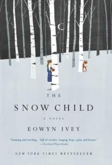 The Snow Child, Hardback Book