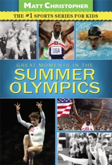 Great Moments in the Summer Olympics, Paperback Book