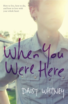 When You Were Here, Hardback Book