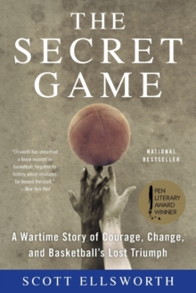 The Secret Game : A Basketball Story in Black and White, Paperback / softback Book