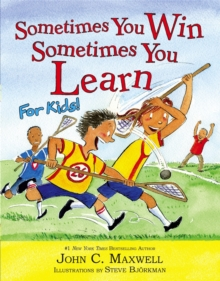 Sometimes You Win - Sometimes You Learn For Kids, Hardback Book