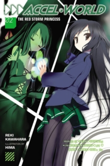 Accel World, Vol. 2 (light novel) : The Red Storm Princess, Paperback / softback Book