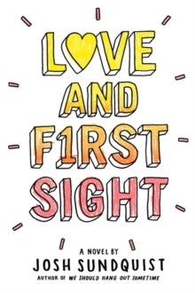 Love and First Sight, Hardback Book