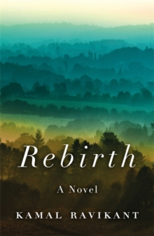 Rebirth : A Fable of Love, Forgiveness, and Following Your Heart, Hardback Book