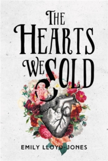 The Hearts We Sold, Paperback / softback Book