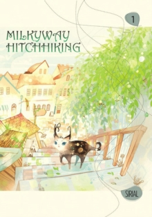 Milkyway Hitchhiking, Vol. 1, Paperback / softback Book