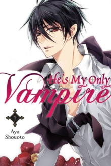 He's My Only Vampire, Vol. 1, Paperback / softback Book