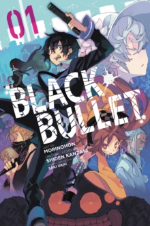 Black Bullet, Vol. 1 (manga), Paperback Book