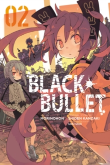 Black Bullet, Vol. 2 (manga), Paperback / softback Book