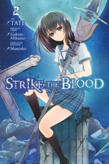 Strike the Blood, Vol. 2 (manga), Paperback / softback Book