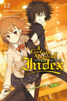 A Certain Magical Index, Vol. 12 (light novel), Paperback / softback Book