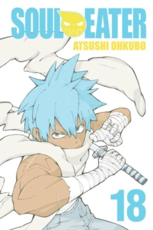 Soul Eater, Vol. 18, Paperback / softback Book