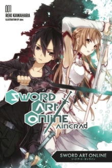 Sword Art Online 1: Aincrad (light novel), Paperback Book