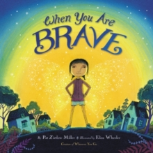 When You Are Brave, Hardback Book