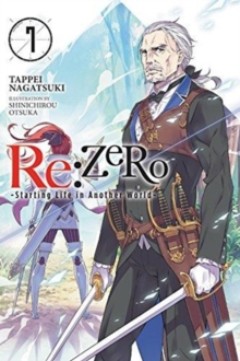re:Zero Starting Life in Another World, Vol. 7 (light novel), Paperback / softback Book