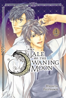 Tale of the Waning Moon, Vol. 4, Paperback / softback Book