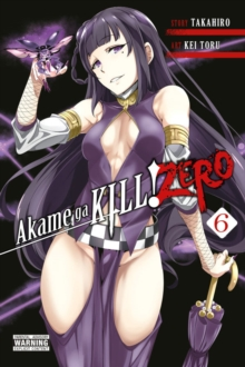 Akame ga Kill! Zero Vol. 6, Paperback Book