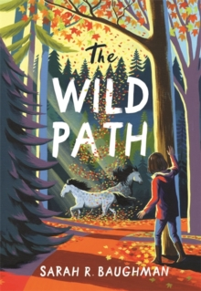 The Wild Path, Hardback Book
