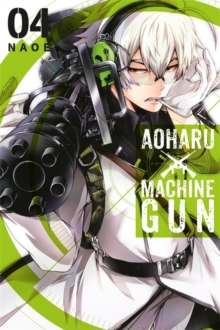 Aoharu X Machinegun, Vol. 4, Paperback Book