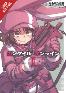 Sword Art Online: Alternative Gun Gale Online, Vol. 1, Paperback / softback Book