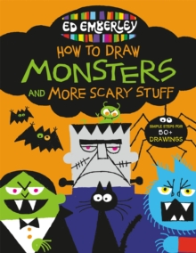 Ed Emberley's How to Draw Monsters and More Scary Stuff, Paperback / softback Book