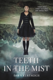 Teeth in the Mist, Paperback / softback Book