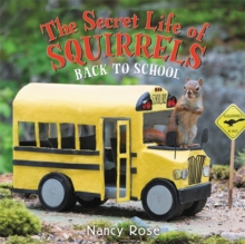 The Secret Life of Squirrels: Back to School!, Hardback Book