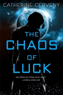 The Chaos of Luck, Paperback / softback Book