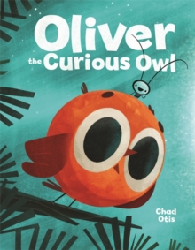 Oliver the Curious Owl, Hardback Book