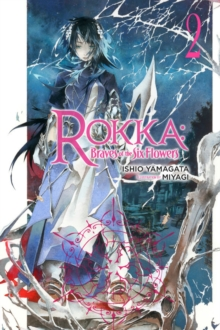 Rokka: Braves of the Six Flowers, Vol. 2 (light novel), Paperback / softback Book